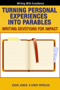 Turning Personal Experiences into Parables: Writing Devotions for Impact
