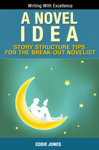 A Novel Idea - Learn How to Write a Novel in Under 60 Minutes