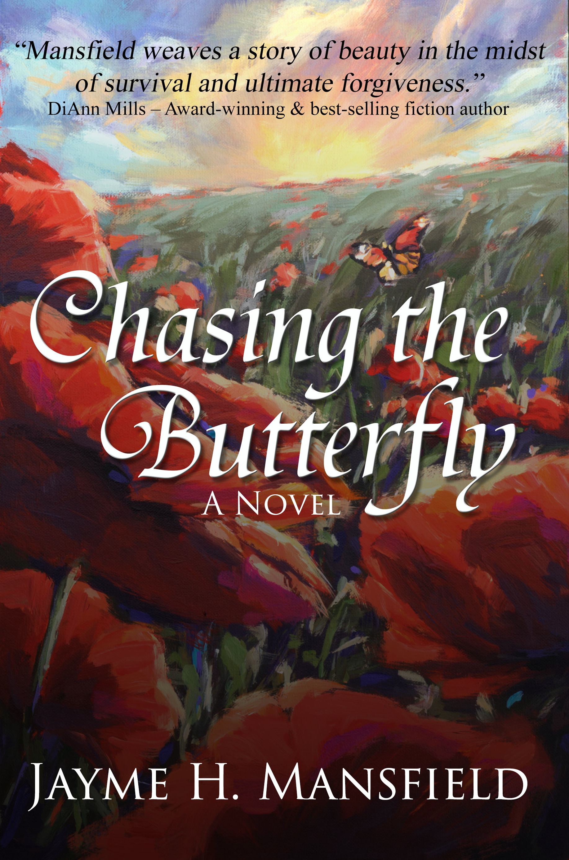 Chasing The Butterfly  by Jayme Mansfield (Oct 14, 2014)