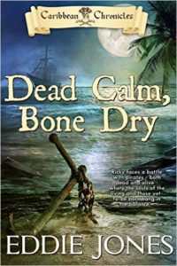 Dead Calm, Bone Dry (Caribbean Chronicles)