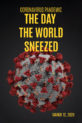 The Day The World Sneezed