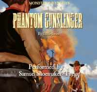 Phantom Gunslinger (Monster Mysteries) Audiobook